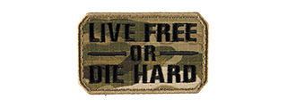 LIVE FREE OR DIE HARD EMBROIDED MORALE PATCH