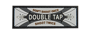 G-FORCE DOUBLE TAP DON'T SHOOT ONCE SHOOT TWICE PVC MORALE PATCH
