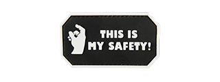 G-FORCE THIS IS MY SAFETY PVC MORALE PATCH(BLACK)