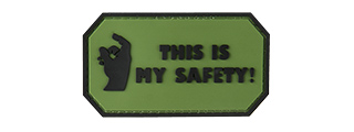 THIS IS MY SAFETY PVC MORALE PATCH (OD GREEN)