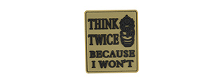 G-FORCE THINK TWICE BECAUSE I WON'T PVC MORALE PATCH (TAN)