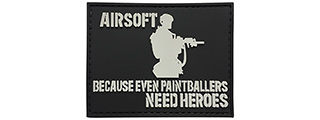 G-Force Airsoft, Even Paintballers Need Heroes PVC Morale Patch (BLACK)