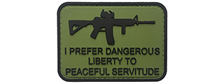 G-Force I Prefer Dangerous Liberty to Peaceful Servitude PVC Morale Patch (OD)