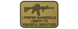 G-Force I Prefer Dangerous Liberty to Peaceful Servitude PVC Morale Patch (TAN)